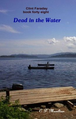 Clint Faraday book 48: Dead in the Water