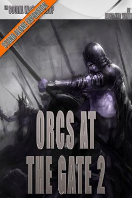 Orcs at the Gate 2 (The Social Workshop)