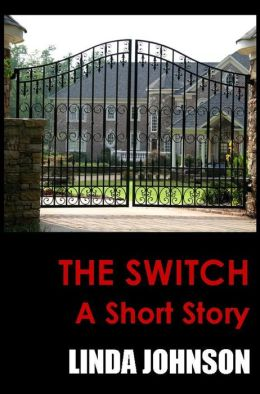 The Switch - A Short Story