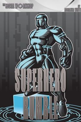 Superhero Rumble (The Social Workshop)