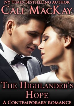 The Highlander's Hope - A Contemporary Romance (THE HUNT)