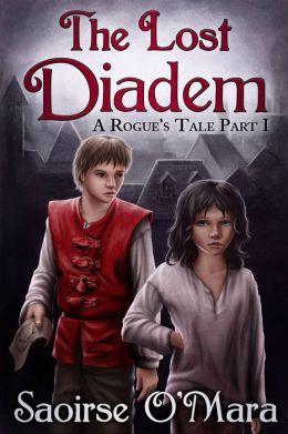 The Lost Diadem (A Rogue's Tale Part I)