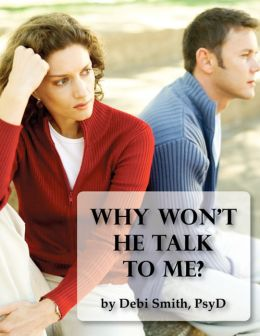 Why Won't He Talk to Me? The Simple Truth About Men and Intimate Communication