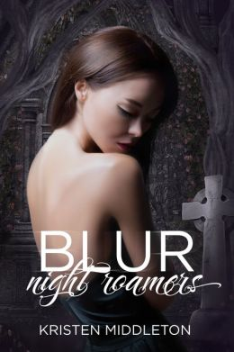 Blur (Night Roamers)