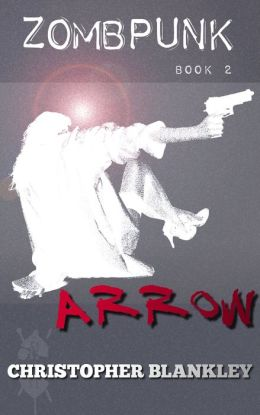 Zombpunk: ARROW
