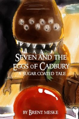 Seven and the Eggs of Cadbury