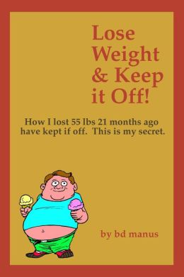Lose Weight and Keep It Off!