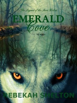 Emerald Cove (The Legend of the Snow Wolves - Book 3)