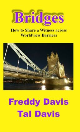 Bridges: How to Share a Witness across Worldview Barriers