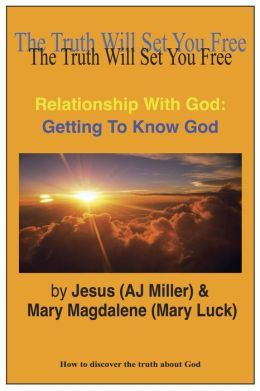 Relationship with God: Getting to Know God Session 1