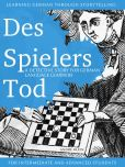 Book Cover Image. Title: Learning German through Storytelling:  Des Spielers Tod - a detective story for German language learners (for intermediate and advanced students), Author: Andre Klein