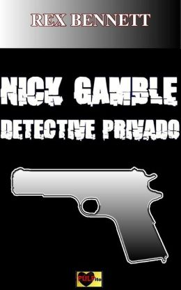 Nick Gamble detective privado
