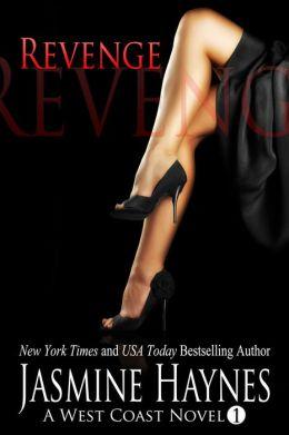 Revenge: A West Coast Novel, Book 1