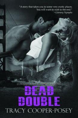 Dead Double: A Romantic Thriller