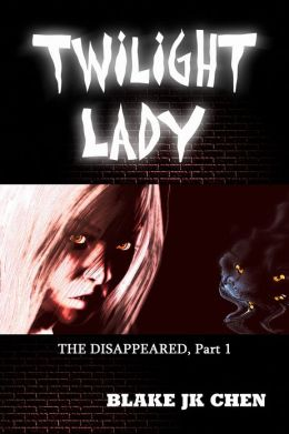 Twilight Lady: The Disappeared #1