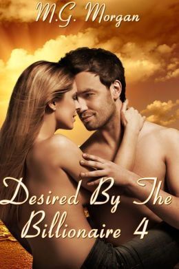 Desired by the Billionaire 4 (Loved By Him)