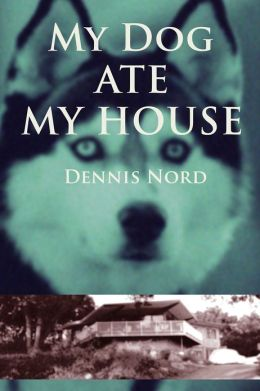 My Dog Ate My House