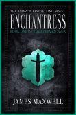 Enchantress (The Evermen Saga, Book One)