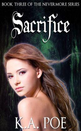 Sacrifice (Nevermore, Book 3)