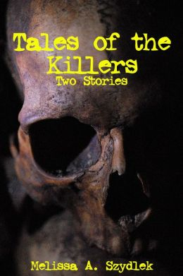 Tales of the Killer: Two Stories