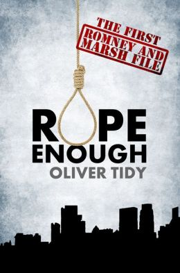 Rope Enough: The Romney and Marsh Files #1