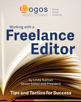 Working With a Freelance Editor: Tips & Tactics for Success