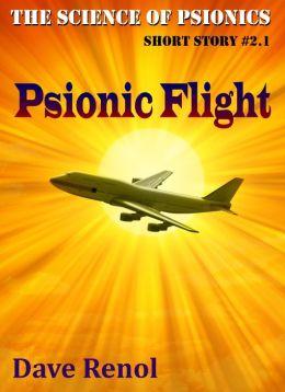 Psionic Flight (Science of Psionics #2.1)