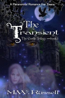 The Transient: The Castle Trilogy