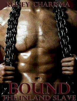 Bound: The Inland Slave: Book 1