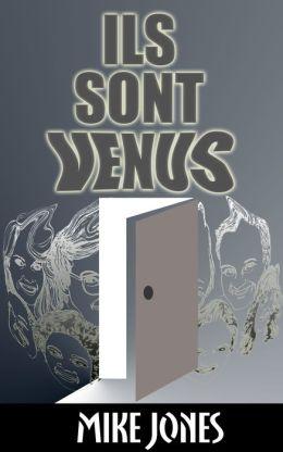 Ils Sont Venus