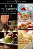 Book Cover Image. Title: Just Desserts, Author: Tirgearr Publishing
