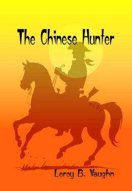 The Chinese Hunter