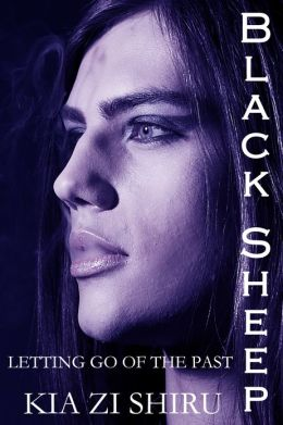 Black Sheep: Letting Go Of The Past (Black Sheep Trilogy #1)