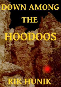 Down Among The Hoodoos
