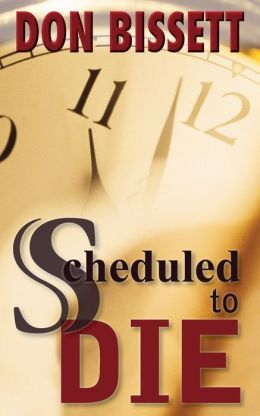 Scheduled to Die