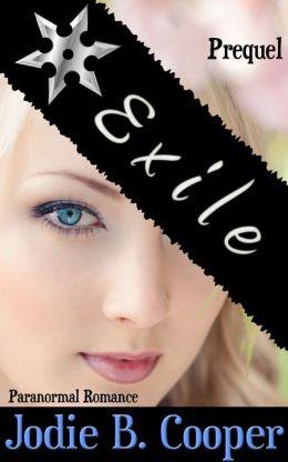 Exile: The Prequel