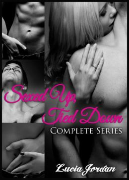 Sexed Up, Tied Down Series (Billionaire Romance) - Complete Collection