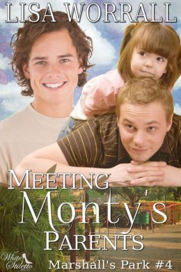 Meeting Monty's Parents (Marshall's Park #4)