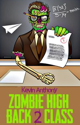 Zombie High: Back 2 Class
