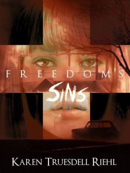 Freedom's Sins
