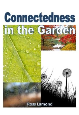 Connectedness in the Garden