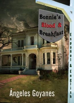 Bonnie's Blood & Breakfast (Bilingual English / Spanish)