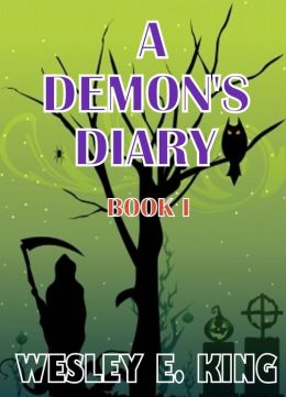 A Demon's Diary: Book I