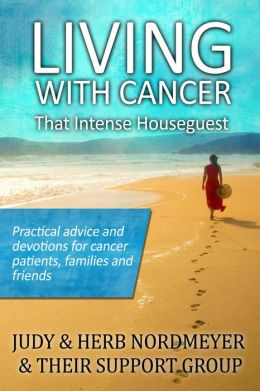 Living with Cancer: That Intense Houseguest