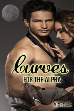 Curves for the Alpha (BBW Paranormal Erotic Romance - Werewolf Mate)