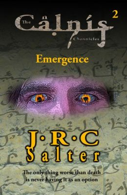 Emergence (The Calnis Chronicles #2)