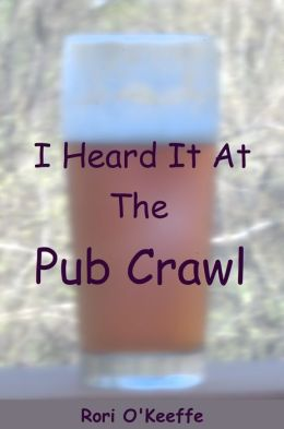 I Heard It At The Pub Crawl