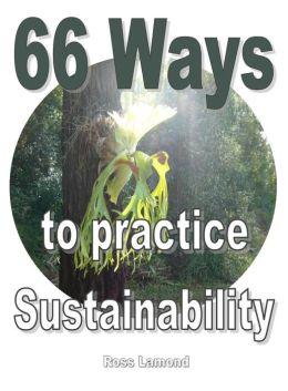 66 Ways to Practice Sustainability