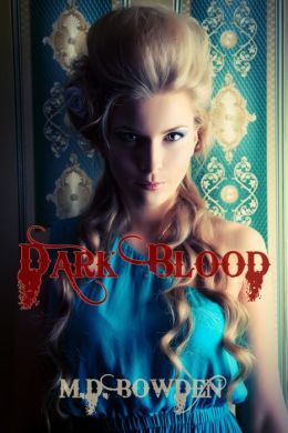 Dark Blood, YA Version (The Two Vampires, Book 2)