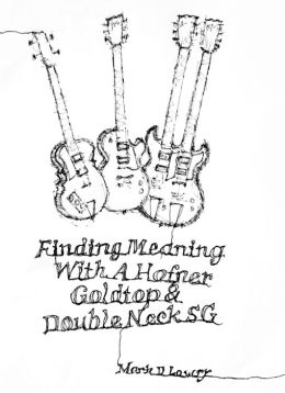 Finding Meaning With A Hofner, Goldtop & Double Neck SG